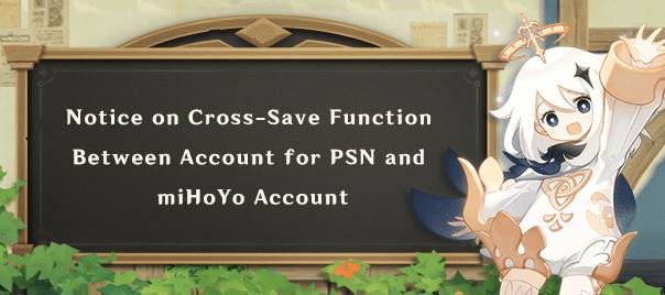 """""""Cross-Save"""" A PSN-fiók és a miHoYo-fiók közötti keresztmentési funkcióról"""
