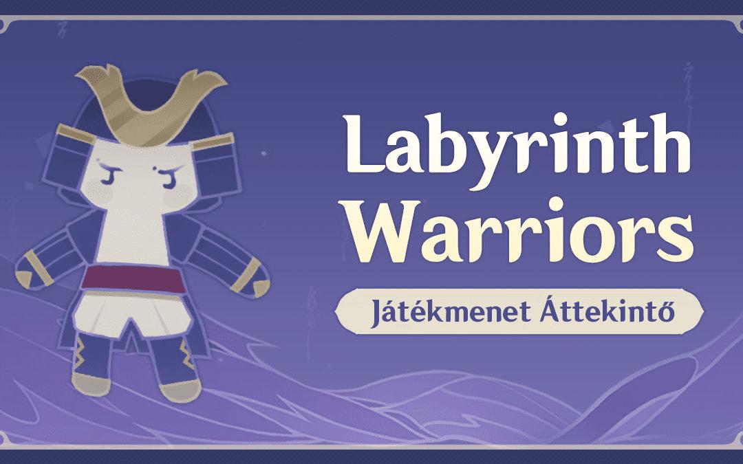 """""""Labyrinth Warriors"""" Játékmenet Részletek"""
