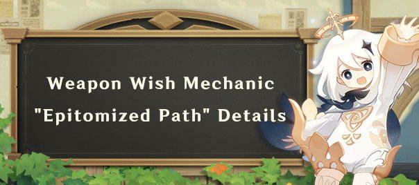 """Weapon Wish Mechanic """"Epitomized Path"""" Részletek"""